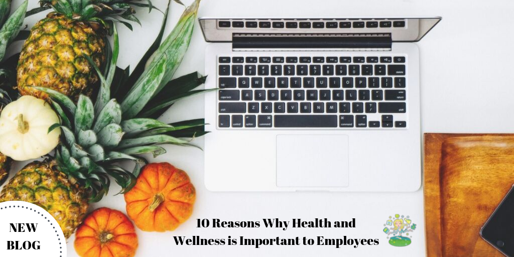 Image of computer surrounded by fall decorations with text 10 reasons why health and wellness is important to employees.
