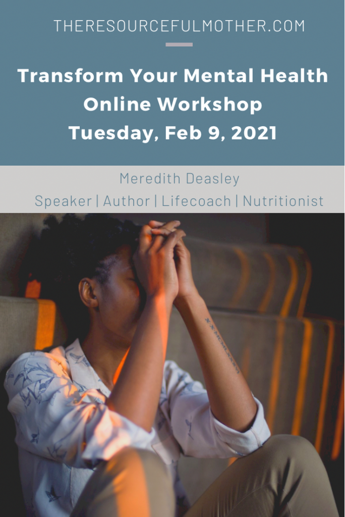 Poster with details for the Transform Your Mental Health workshop.